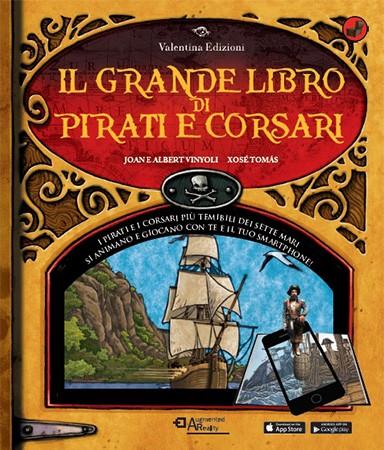 Il grande libro di pirati e corsari