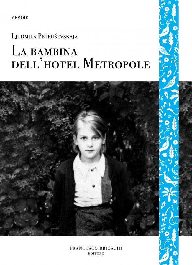 La bambina dell'hotel Metropole