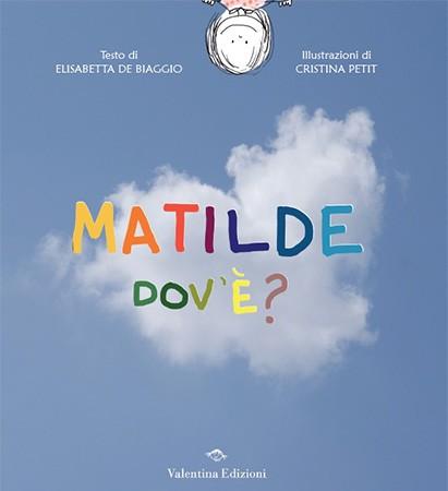 Matilde dov'è?