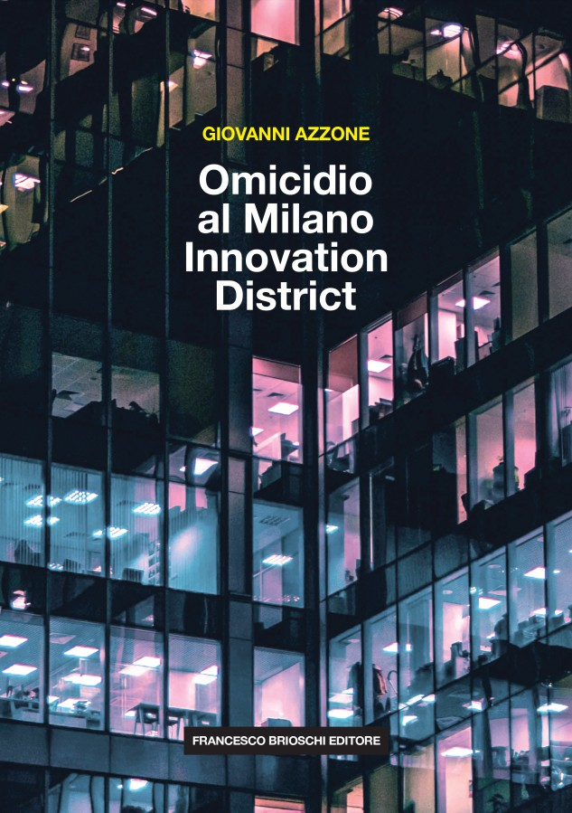 Omicidio al Milano Innovation District